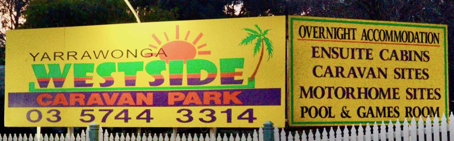 Kui Parks, Yarrawonga Westside Holiday Park, Signage